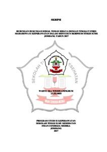 Hubungan Dukungan Sosial Teman Sebaya Dengan Tingkat Stres Mahasiswa S1 Keperawatan Dalam Menyusun Skripsi Di Stikes Icme Jombang Tahun 2017 Stikes Insan Cendekia Medika Repository